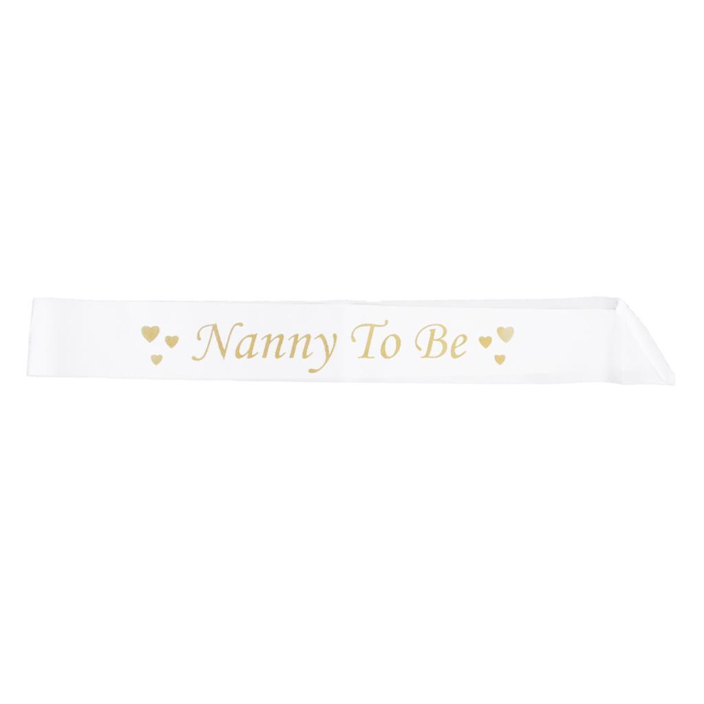 Nanny To Be Writting Sash Satin Ribbon Sash Baby Shower Party White